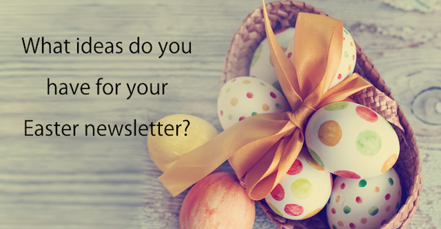 Newsletter ideas for Easter