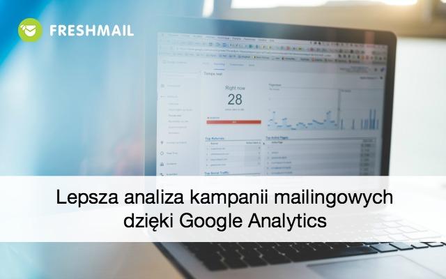 Lepsza analiza kampanii mailingowych dzięki Google Analytics
