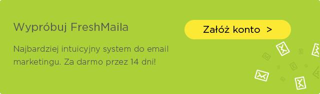 Załóż konto testowe we FreshMailu
